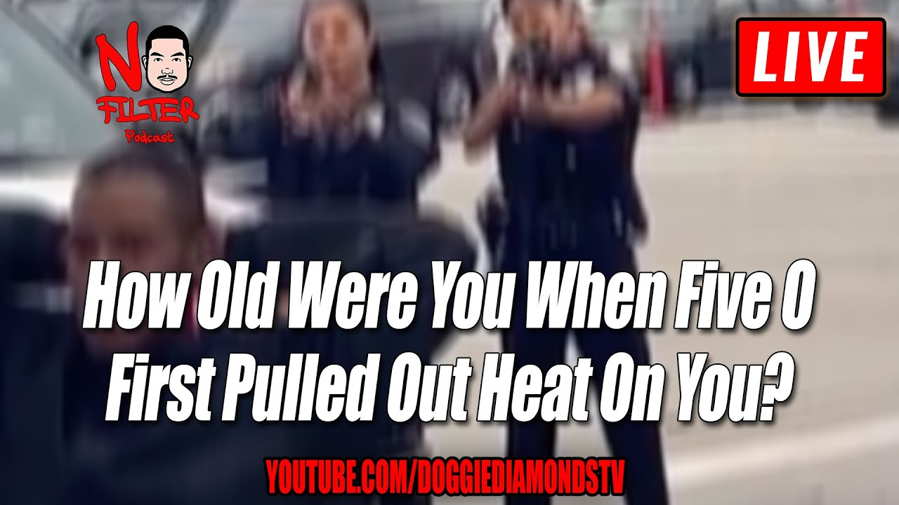 How Old Were You When Five 0 First Pulled Out Heat On You?
