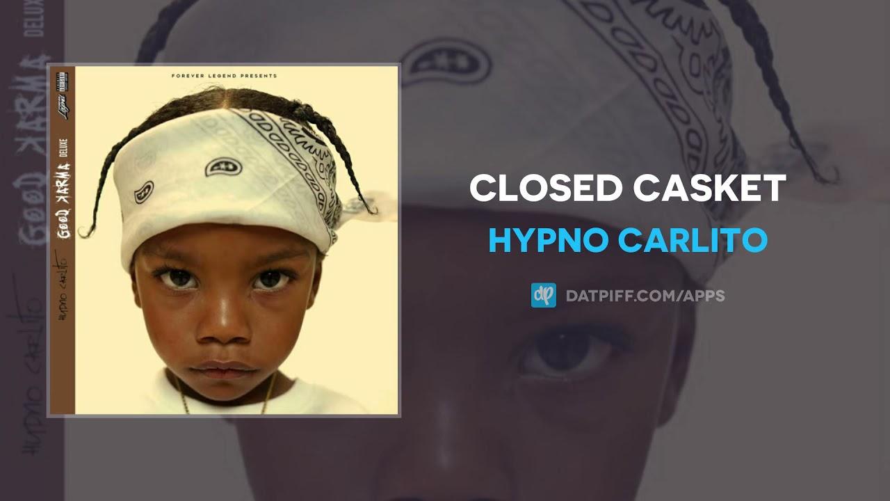Hypno Carlito - Closed Casket (AUDIO)