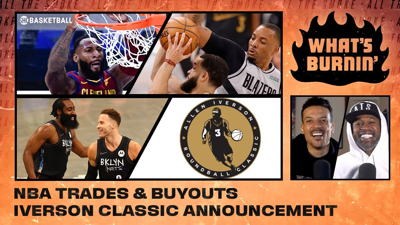 Trade Deadline, Iverson Classic Announcement, Fan Questions   WHAT'S BURNIN'   SHOWTIME Basketball