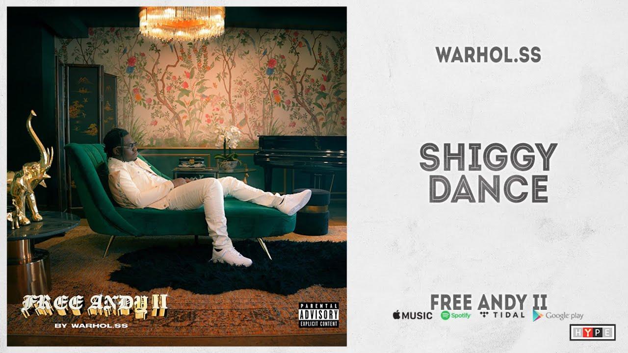 "Warhol.SS - ""Shiggy Dance"" (Free Andy II)"