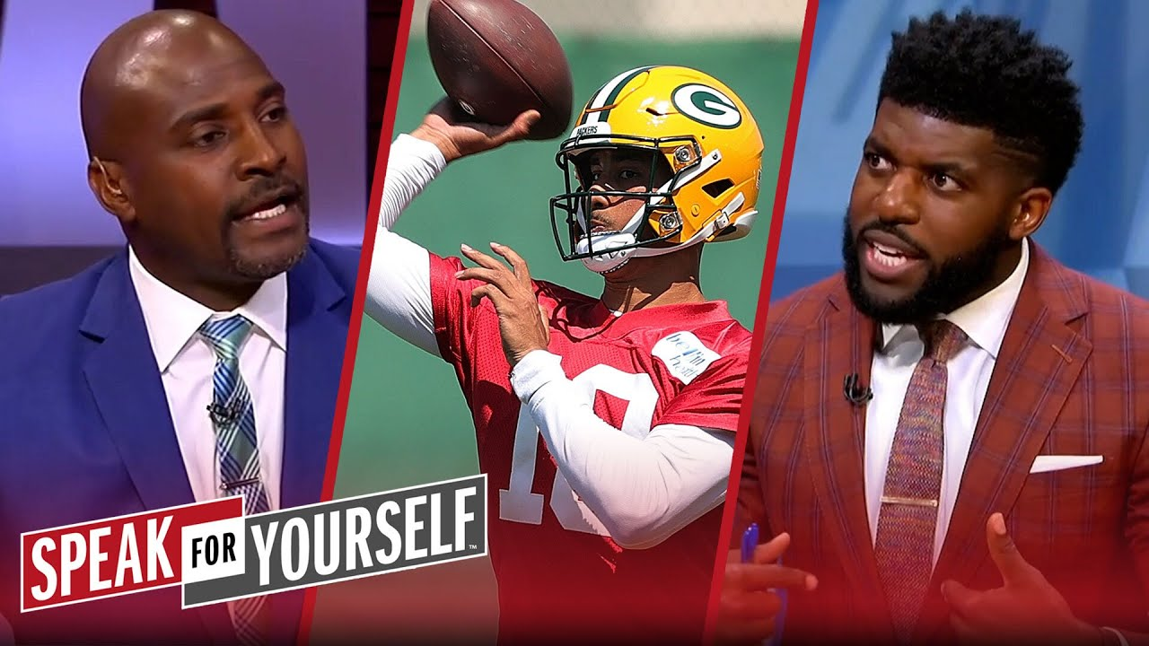 Wiley & Acho explain why they feel Jordan Love will not be ready Week 1   NFL   SPEAK FOR YOURSELF