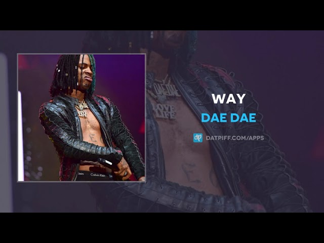 Dae Dae - Way (AUDIO)