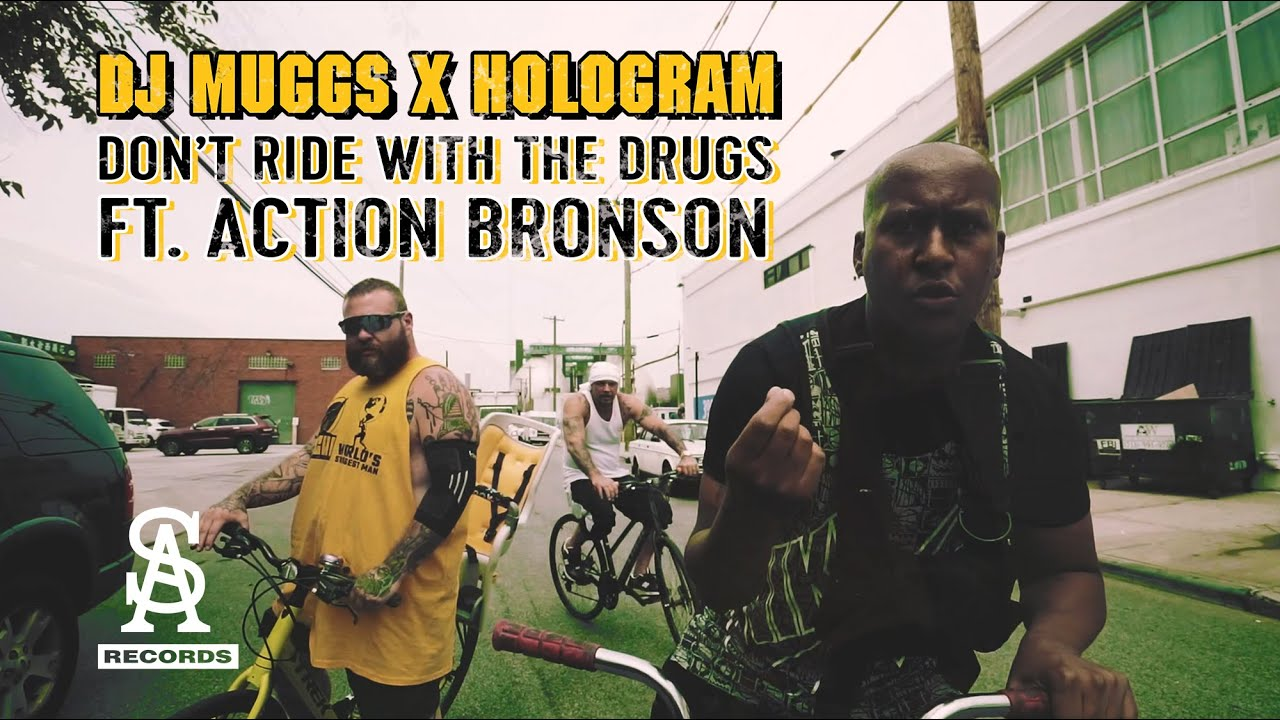 DJ MUGGS x HOLOGRAM - Don't Ride With The Drugs ft. Action Bronson