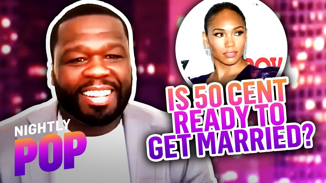 """Is 50 Cent Ready to Get Married? - """"Nightly Pop"""" 08/10/21 