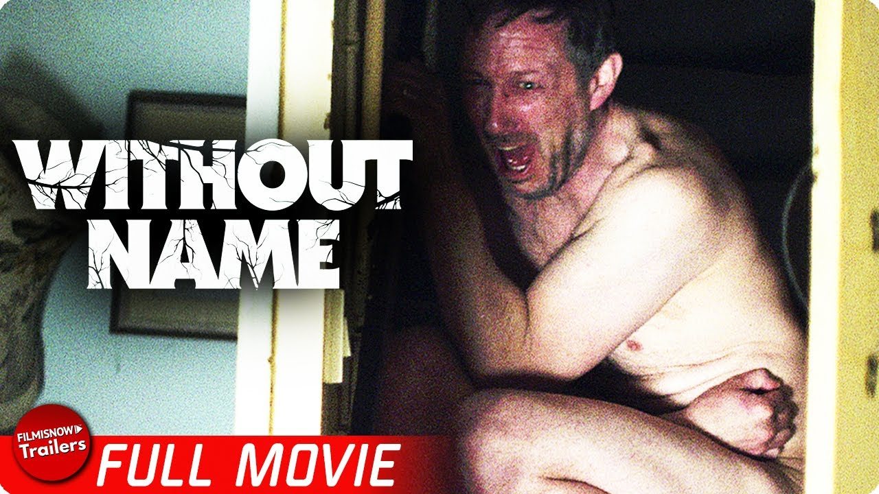 WITHOUT NAME | FREE FULL HORROR MOVIE | Psychological Horror Thriller Movie