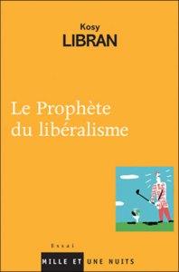 Le prophète du libéralisme