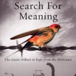 Man's Search for Meaning: by Viktor E. Frankl | Key Takeaways, Analysis & ReviewMan's Search for Meaning: by Viktor E. Frankl | Key Takeaways, Analysis & Review