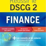 Réussir le DSCG 2 – Finance