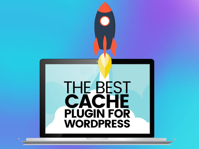 Best Caching plugins to speed up your wordpress website
