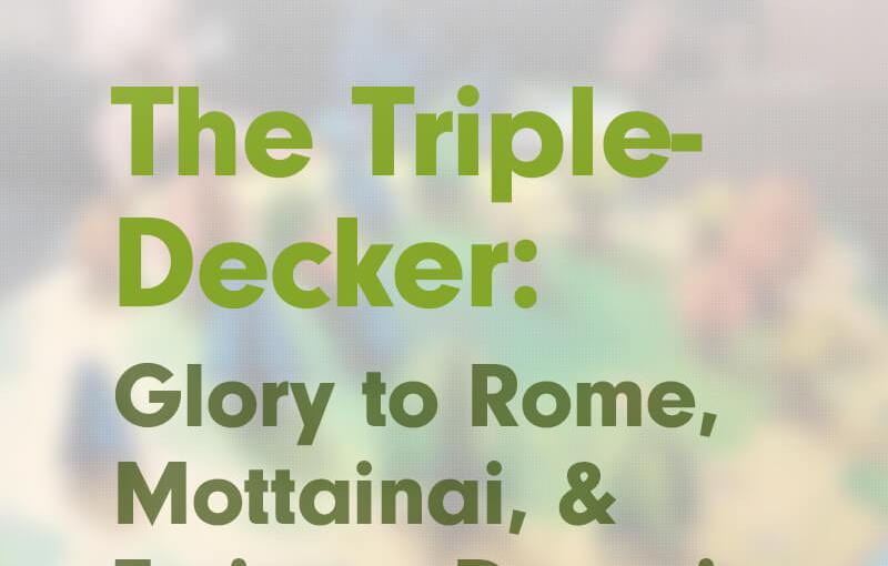#12: The Triple-Decker: Glory to Rome, Mottainai, and Eminent Domain