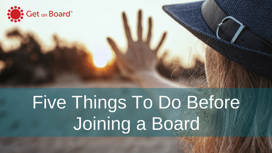 What to do before you join a board