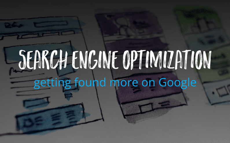 search engine optimization will help your firm get found more often on Google