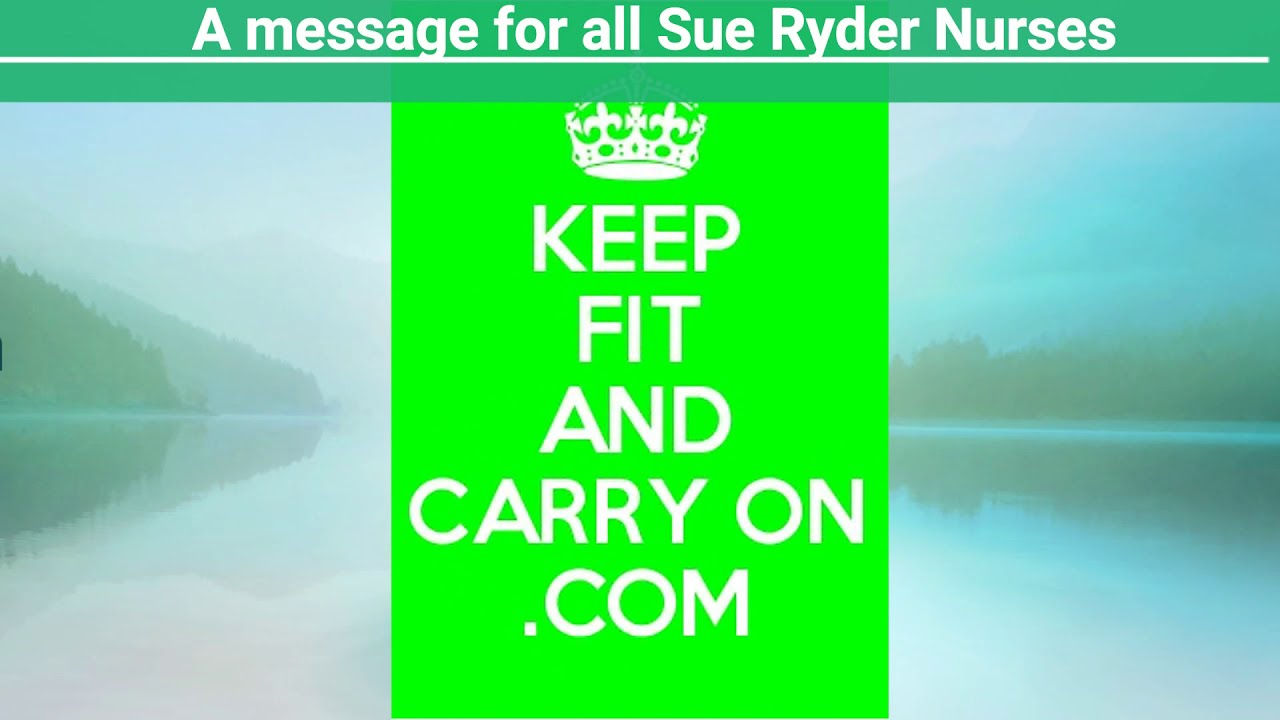 A message for all Sue Ryder Nurses