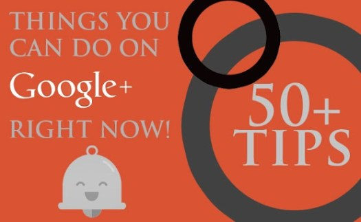Top-50-Tips-on-Google+ The Top 50 Google+ Tips that will Make you an Expert
