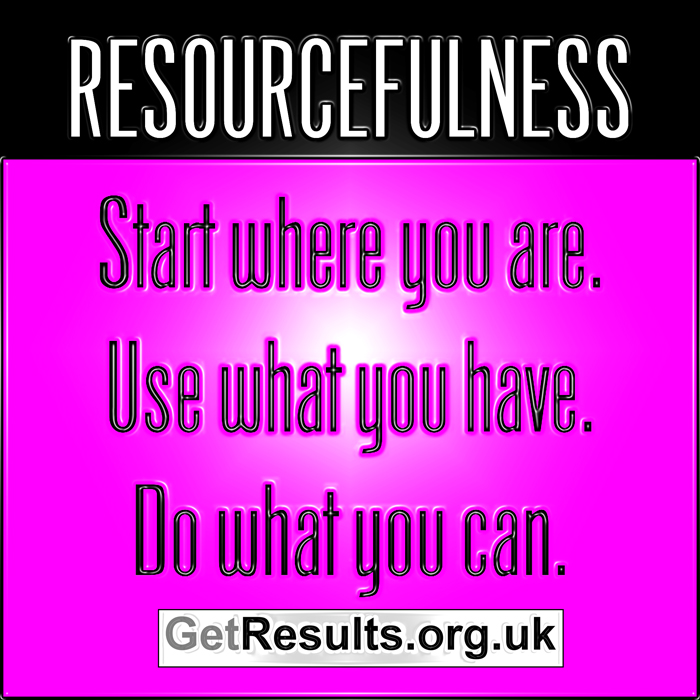 Get Results: Resourcefulness