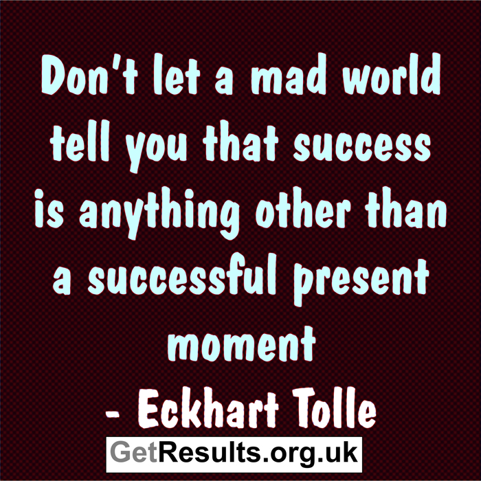 Get Results: Successful present moment