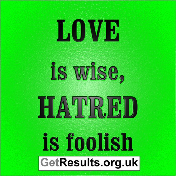 Get Results: love is wise