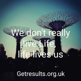Get Results: life lives us