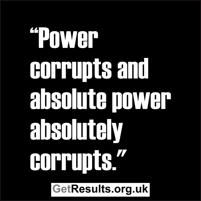 Get Results: power corrupts