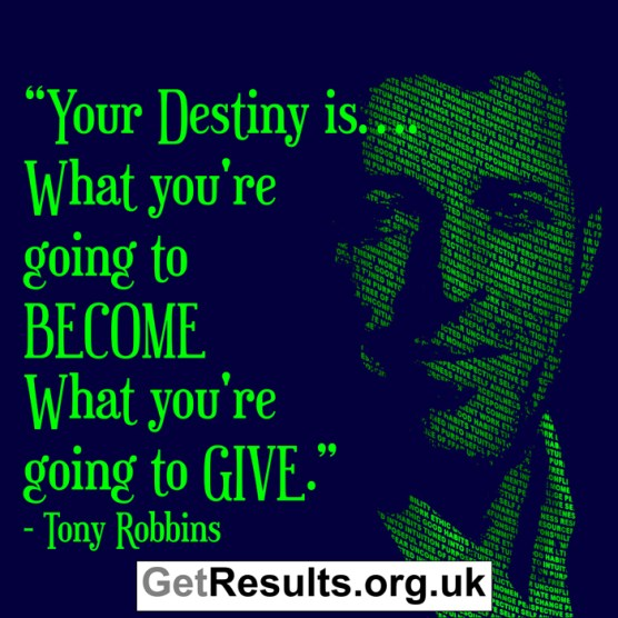 Get Results: tony robbins quote about destiny