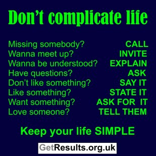 Get Results: don't complicate life