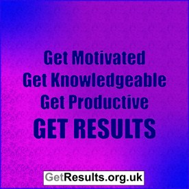 Get Results: get motivated get results