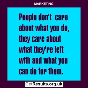 Get Results: marketing quotes don't care about you