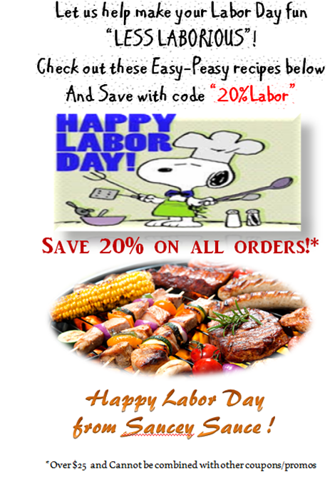 Happy Labor Day from Saucey Sauce  :)  Calling all Master Home Chefs!