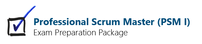 Professional Scrum Master I (PSM) Preparation Package
