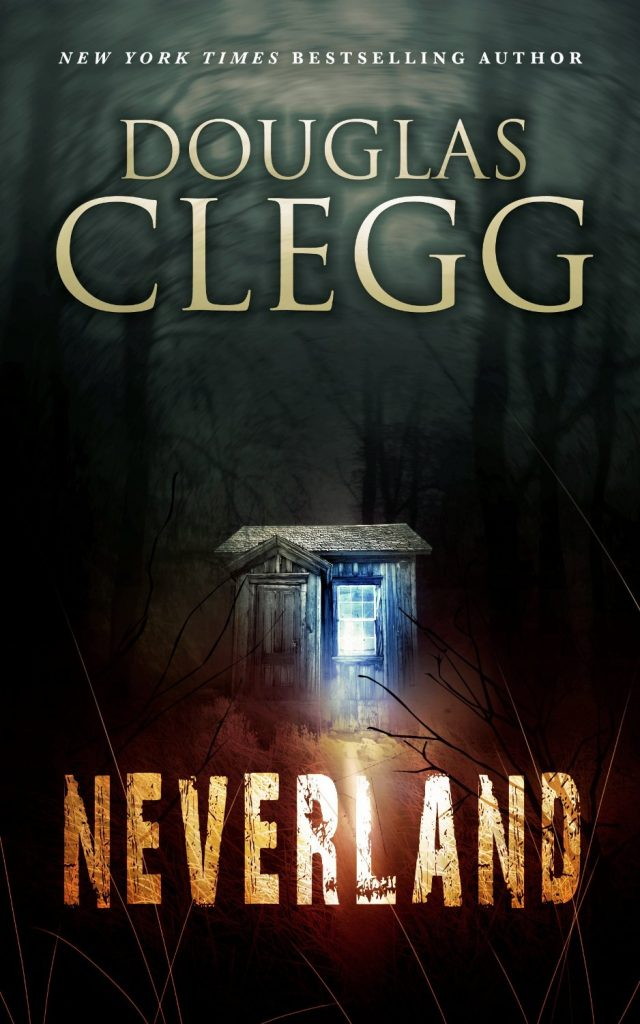Neverland by Douglas Clegg | 25 Scary Books That Will Keep You Up All Night Awake