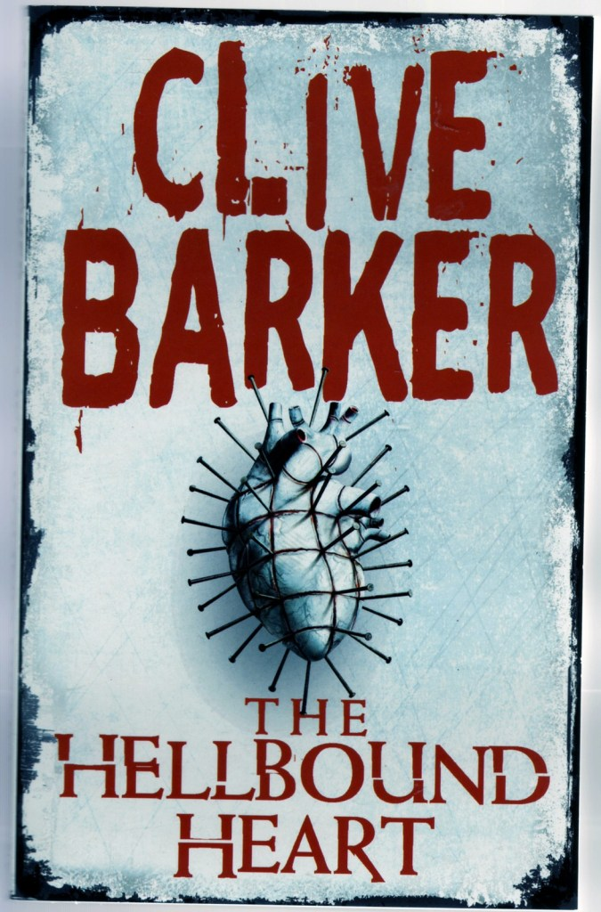The Hellbound Heart by Clive Barker | 25 Scary Books That Will Keep You Up All Night Awake