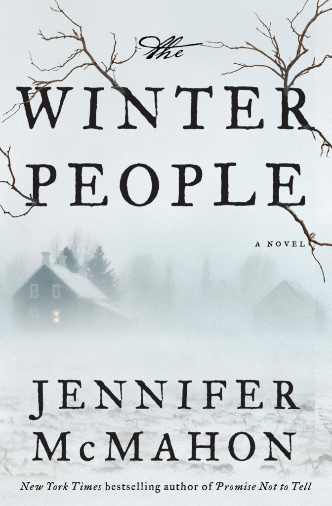 The Winter People by Jennifer McMahon | 25 Scary Books That Will Keep You Up All Night Awake