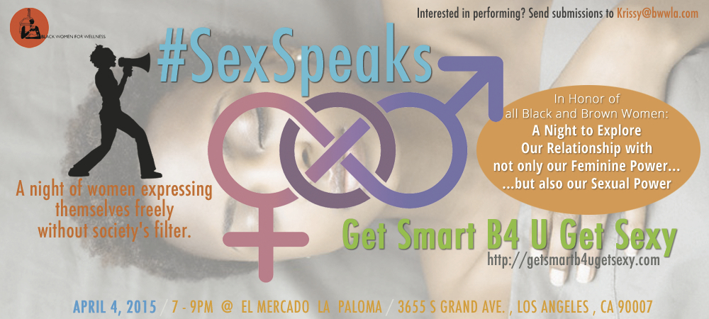 Get Smart B4 U Get Sexy Sex Speaks April 4th Event
