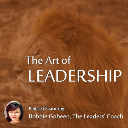 bobbie goheen lion the art of leadership padcast