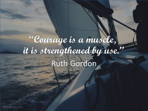 Are you motivated by courage or fear?