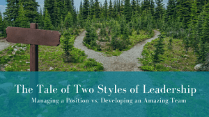 Read more about the article The Tale of Two Styles of Leadership