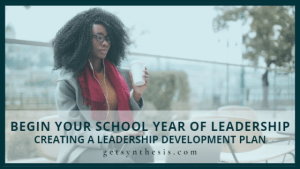 Read more about the article Begin Your School Year of Leadership