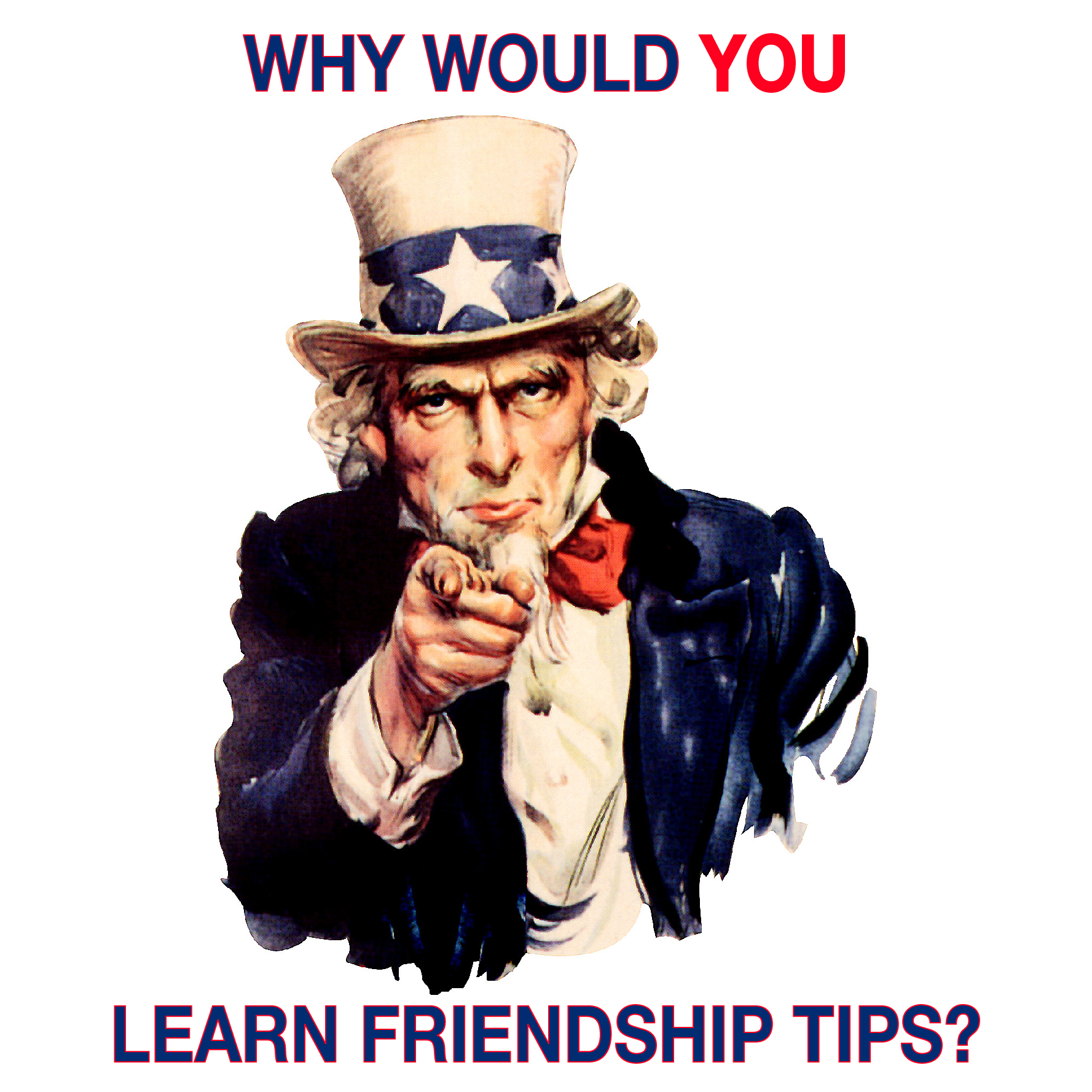 pic : Why would YOU learn friendship tips