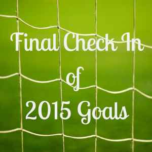 Final Check in on my 2015
