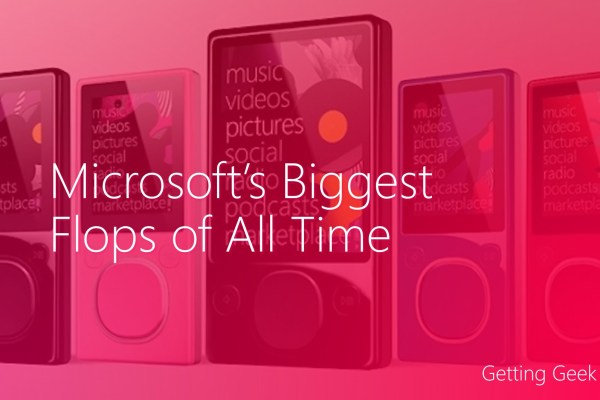 biggest Microsoft flops