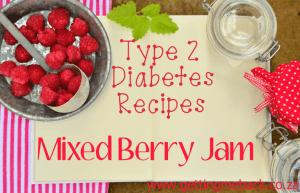 T2D Mixed Berry Jam Recipe