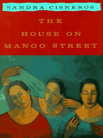 The House on Mango Street  The Connected Life