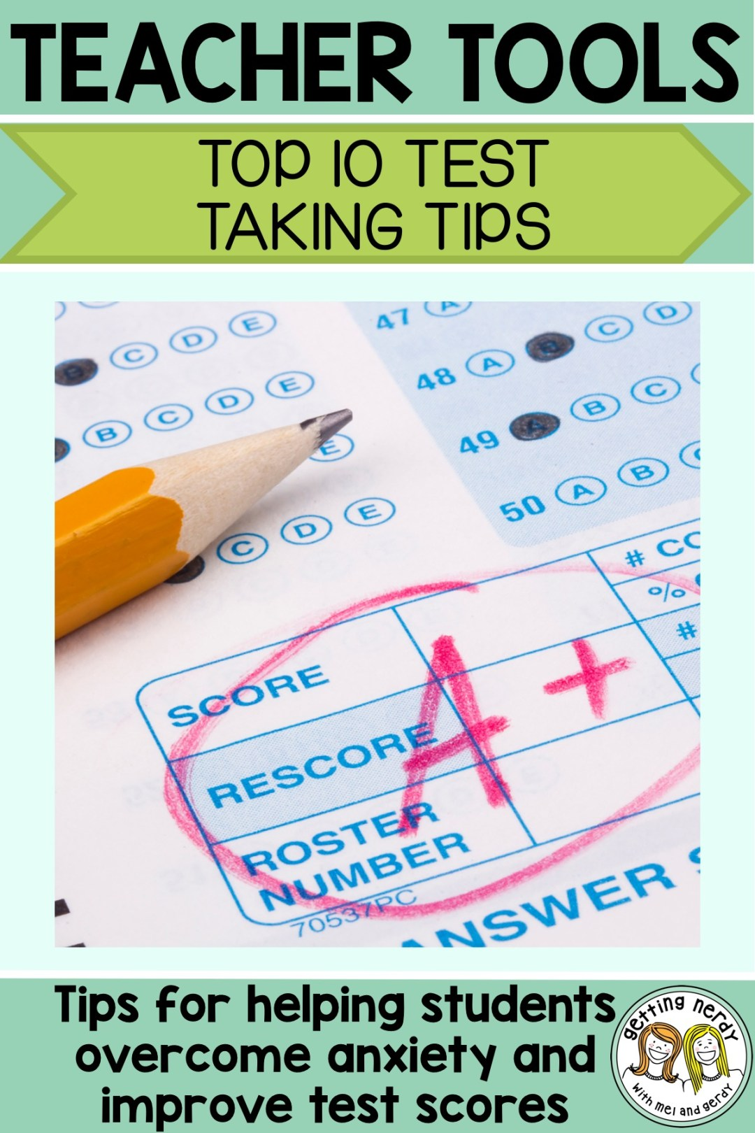 Help your students by sharing these top ten test taking strategies that are sure to increase scores and decrease anxiety #gettingnerdyscience #testtakingtips #testanxiety