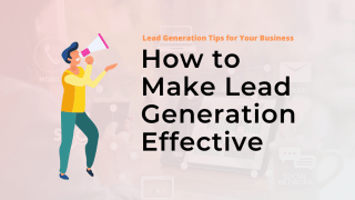 Lead Generation Tips for Your Business