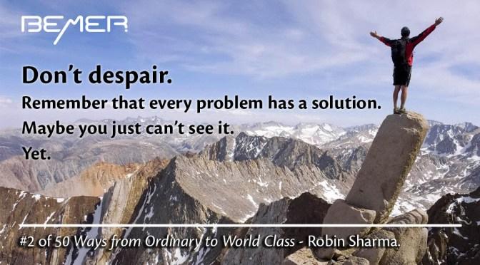 Don't Despair – Robin Sharma