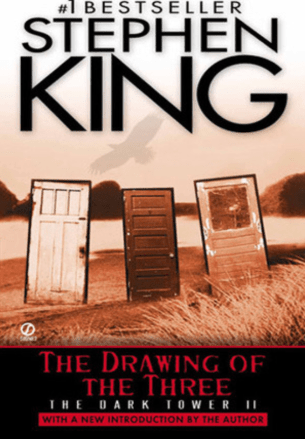 The Drawing of the Three -- The Dark Tower 2