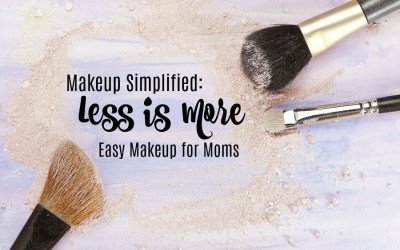 Makeup Simplified – How I Wore it More by Wearing Less