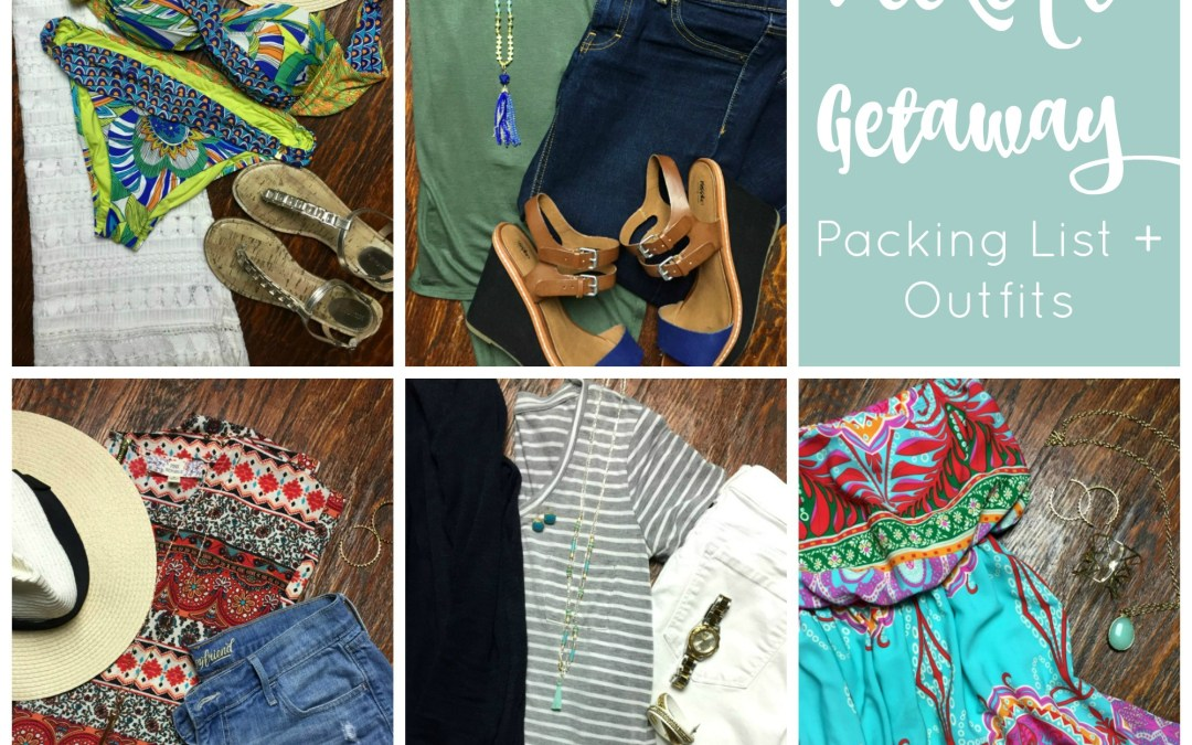 Four Day Weekend Getaway Packing List and Outfits
