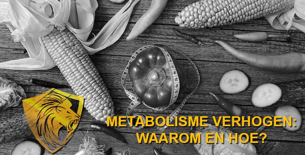 Metabolisme verhogen: waarom en hoe?