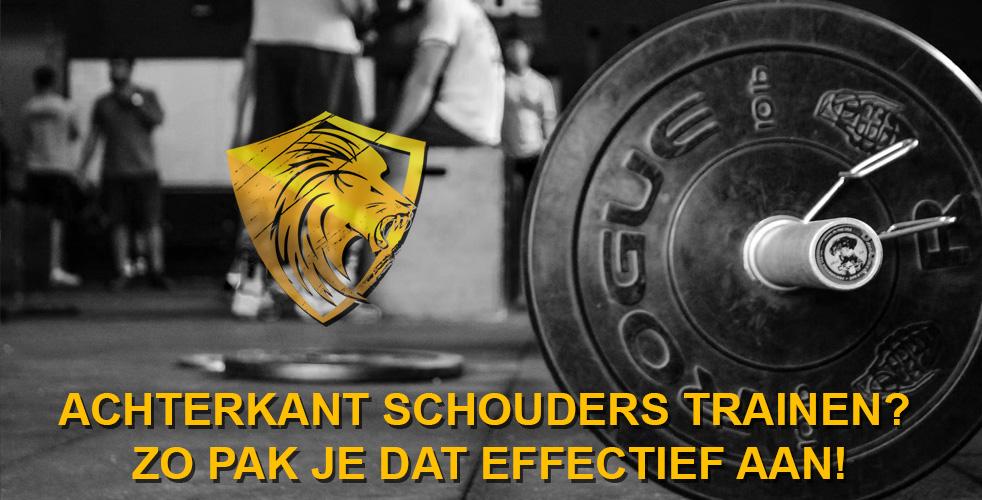 Achterkant schouders trainen? Zo pak je dat effectief aan!